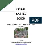 Coral Castle Book - Carrol a. Lake