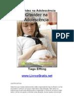 Gravidez na Adolescência - Tiago Effting-www.LivrosGratis