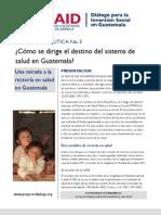 ¿Cómo se dirige el destino del sistema de salud en Guatemala?