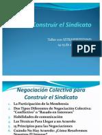 Negociación Colectiva para Construir el Sindicato 2010 (1)