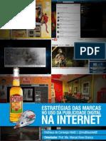 Estratégias das marcas no uso da publicidade digital na internet.