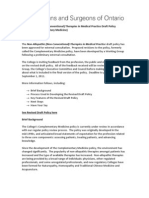 The College of Physicians and Surgeons of Ontario - Non-Allopathic (Non- Conventional) Therapies in Medical Practice Draft Policy (Formerly, Complementary Medicine) -