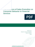 The Influence of Sales Protmotion on Consumer Behavior in Financial Service