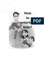 How to Entertain Kids