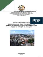 POLÍTICA DE INTERVENÇÃO DA EMPRESA BAIANA DE ABASTECIMENTO(1)