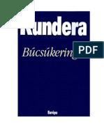 Kundera, Milan - Búcsúkeringő