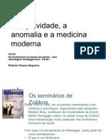 A Anomalia e a Medicina Moderna