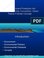 The Environment Protection Act -1986,Bio Diversity Convention