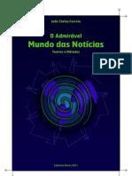 LIVRO - JOÃO CARLOS CORREIA - O ADMIRÁVEL MUNDO DAS NOTICIAS