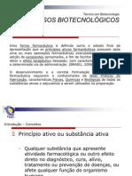 Aula 1 . Introdução Processos Biotecnológicos