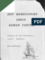 Ship Maneuvering Under Human Control