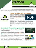 Play and Stay, Boletín de noticias Julio 2011
