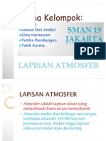 Geografi Lapisan Atmosfer Kelas X-6. By