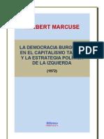 Herbert Marcuse - Capitalismo tardío y la estrategia de la izquierda.