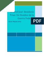 Jose Desiderio Trias General de la Guerra de la federacion.