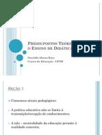 Pressupostos Teóricos Para o Ensino de Didática