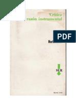 Max Horkheimer - Crítica de la razón instrumental.