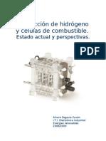 Producción de hidrógeno y células de combustible. Estado actual y perspectivas