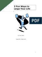 +++++ 12 Fun Ways to Change Your Life