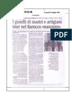 11.07.2011 - I Gioielli Di Mastri e Artigiani Tour Nel Barocco Nascosto