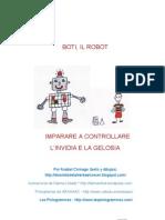 Boti Il Robot. Invidia e Gelosia