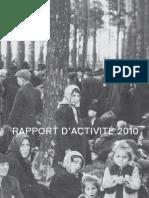 Rapport d'activité 2010 - Fondation pour la Mémoire de la Shoah