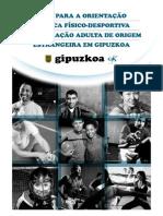 Guía para la orientación a la práctica físico-deportiva de la población adulta de origen extranjero en Gipuzkoa. Portugués