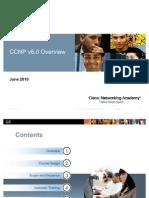 CCNP v6 Overview Presentation 09July11