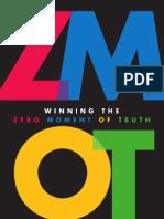 Winning the Zero Moment of Truth