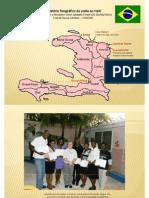Relatório Fotográfico de Viagem ao Haiti (25-30/07/2011)