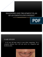Diagnosis and Treatment Plan of an Edentulous Mouth