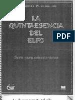 La Quintaesencia Del Elfo
