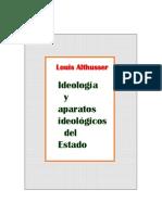 Louis Althusser - Ideología y aparatos ideológicos del Estado.
