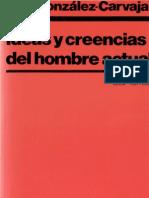 Luis Gonzalez Carvajal - Ideas y Creencias Del Hombre Actual