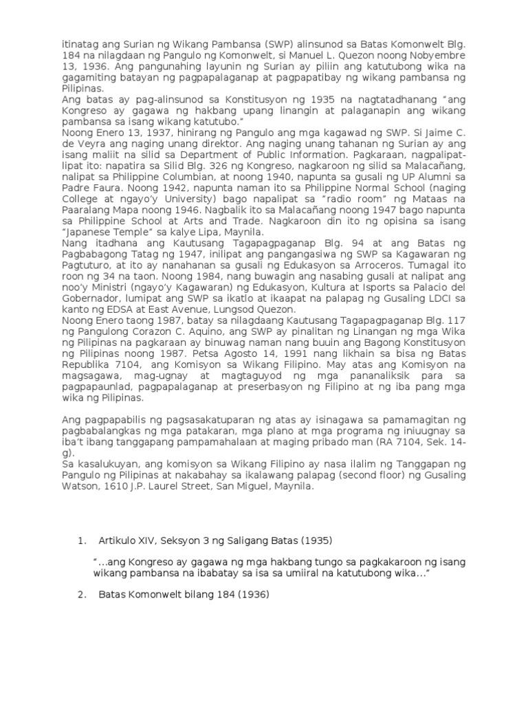 batas komonwelt blg 570 Sa bisa ng batas komonwelt blg 570 (hulyo 7, 1940) ang wikang pambansa ay ipinahayag bilang wikang opisyal simula hulyo 4, 1946 ang atas na iyon ay inulit sa.