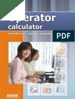 10021 Lectie Demo Operator Calculator - Introduce Re Prelucrare Si Validare Date