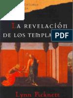 Picknett, Lynn y Prince, Clive - La Revelacion de Los Templarios