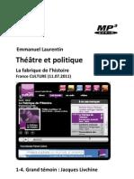 Théâtre et politique • 1-4. Grand témoin. Jacques Livchine (La Fabrique de l'Histoire, France Culture 11.07.2011) (+mp3)