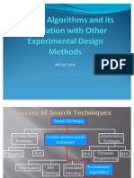 Genetic Algorithm and Other Experimental Design Methods
