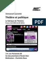 Théâtre et politique • 2-4. Les Paravents 66 (La Fabrique de l'Histoire, France Culture 12.07.2011) (+mp3)