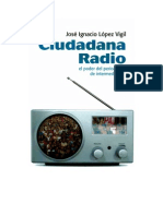 Ciudadana Radio - El poder del periodismo de intermediación - José Ignacio López Vigil
