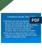 9 Literatura Atual( Sec XXI)
