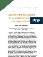 Apuntes para una historia de las matrices culturales y la massmediación