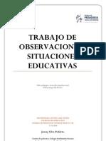 TRABAJO DE OBSERVACIÓN DE SITUACIONES EDUCATIVAS
