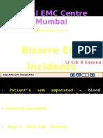 Bizarre EMI Incidents