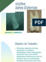 Reabsorções Dentárias Externas