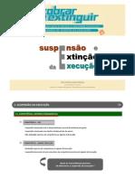 SUSPENSÃO E EXTINÇÃO DA EXECUÇÃO.2011-07-15jornadasae2