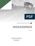 Auditoria Da Qualidade Das Obras Rodoviarias Federais