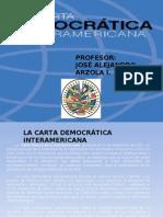 CARTA DEMOCRÁTICA INTERAMERICANA POR JOSÉ ALEJANDRO ARZOLA I