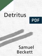 Beckett. Detritus